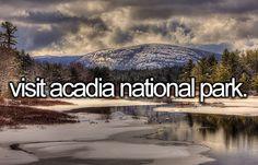 bucket list: visit acadia national park