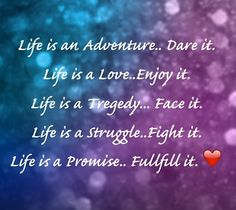 Life Life Is An Adventure, Dares, Quotes, Inspiration, Quotations, Biblical Inspiration, Qoutes, Inspirational, Manager Quotes