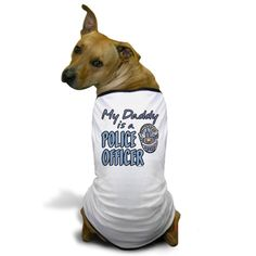 CafePress - MY DADDY IS A POLICE OFFICER Dog T-Shirt - Dog T-Shirt, Pet Clothing, Funny Dog Costume ** More info could be found at the image url.