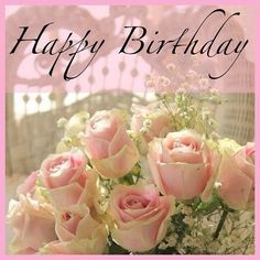 52 sweet and funny Happy Birthday images for men, women, siblings, friends & family. Touching birthday images full of humor & beautiful loving wishes. Happy Birthday Quotes, Happy Birthday Images, Happy Birthday Greetings, Birthday Messages, Romantic Roses, Beautiful Roses, Beautiful Flowers, Beautiful Friend, Deco Rose