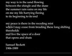 Beckett in Paris by Herbert Mitgang Teaching Poetry, Sound Words, Samuel Beckett, Author Quotes, Soul Searching, We Fall In Love, Inspirational Message, Beautiful Words, In This World