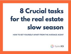 """Free eBook! Turn """"slow season"""" into a good thing with these 8 tips for real estate agents!"""