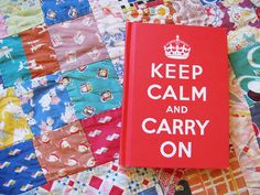 Keep calm and carry on. Bought this for my boyfriend for a Christmas present. He loves it.