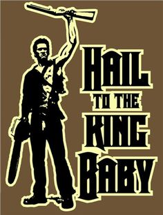 Bruce Campbell, Evil Dead, Army of Darkness. Horror Icons, Horror Films, Horror Art, Evil Dead Trilogy, Bruce Campbell Evil Dead, Ash Evil Dead, Classic Horror Movies, King Baby, Scary Movies