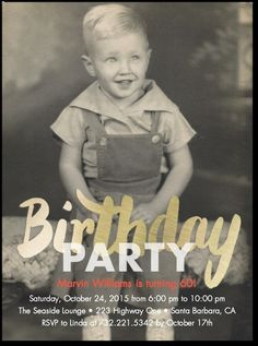Birthday party invitation using the guest of honors childhood picture!