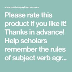 Please rate this product if you like it! Thanks in advance! Help scholars remember the rules of subject verb agreement with this handy anchor chart or poster.  They can put it in their binders, or you can copy it side by side and have them glue it into their notebooks (that's what I do!). You could also blow it up on the poster maker to use as a class anchor chart. Subject Verb Agreement, Subject And Verb, Hula Hoop Rug, Poster Maker, Anchor Charts, Notebooks, Thankful, Notebook, Laptops