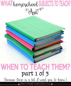 What Homeschool Subjects to Teach And Does It Matter When I Teach Them? @ Tina's Dynamic Homeschool Plus