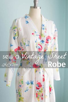 Sew a Robe from a Vintage Sheet - such a pretty project and dIY sewing tutorial - Melly Sews includes a DIY pattern. Could even make a robe with cute Sherpa fabric and an animal print! Sewing Hacks, Sewing Tutorials, Sewing Crafts, Sewing Tips, Sewing Ideas, Sewing Basics, Dress Tutorials, Diy Gifts Sewing, Tutorial Sewing