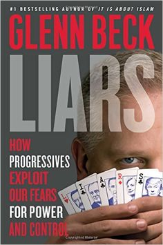 Read and Download Liars: How Progressives Exploit Our Fears for Power and Control PDF File Format Here