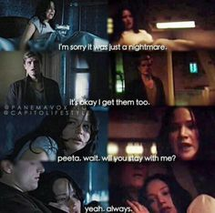 """Stay with me. The """"always""""!! Kills me every time. -- Catching Fire and Mockingjay Part 1"""