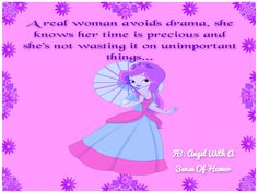 For more quotes go to FB: Angel With A Sense Of Humor