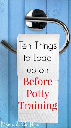 Ten things to load up on BEFORE potty training. This comprehensive list was compiled by a mother of four boys - so you KNOW she has you covered with tips and tricks!