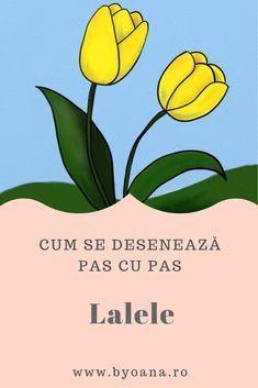 Lalele - cum se deseneaza, #desen pas cu pas #learntodraw #drawing Spring, Coloring