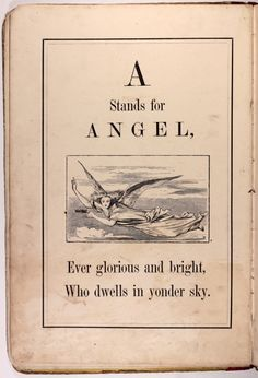 "michaelmoonsbookshop: "" michaelmoonsbookshop: "" A is for Angel from a rare 1870′s juvenile 'Sunday Alphabet' "" [Sold] """