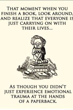 These images about finishing a great book are cracking us up!