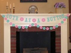 Hey, I found this really awesome Etsy listing at https://www.etsy.com/listing/221955630/cute-as-a-button-banner-set-cute-as-a