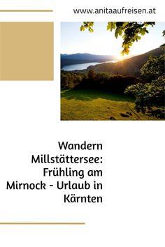 Wer sich selbst mit frischer Energie aufladen möchte, sollte auf den Weltenberg Mirnock wandern, ein kraftvoller Ort hoch übern Millstätter See. Ein Wandertipp aus Kärnten. Jetzt am Blog.