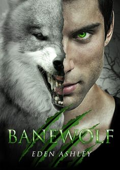 Banewolf Dark Siren Series Book Two Eden Ashley Genre: paranormal romance, young adult ISBN: 9780989963237 ASIN: Free Romance Novels, Paranormal Romance Books, Good Books, Books To Read, My Books, Picsart, Fantasy Books, Fantasy Romance, Free Kindle Books