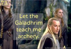 I'll settle for them if I have to, but I'd really prefer Legolas....