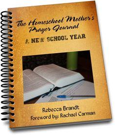 The Homeschool Mother's Prayer Journal A New School Year