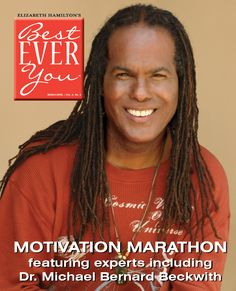 Best Ever You Magazine this month features Dr. Michael Bernard Beckwith http://besteveryou.com/blog/2012/04/23/best-ever-you-magazine-aprilmay