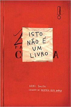Isto não é um livro, de Keri Smith