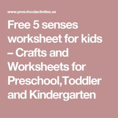 Free 5 senses worksheet for kids – Crafts and Worksheets for Preschool,Toddler and Kindergarten