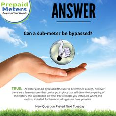 Answer 5: Can a sub-meter be bypassed?