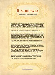 Desiderata printbare Nederlandse vertaling van het prozagedicht uit 1929 van Max Ehrman Nederlandse tekst Desiderata