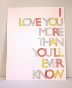8x10 Love You More print in primary colors by GusAndLula on Etsy, $18.00