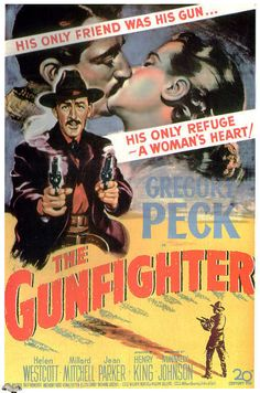 The Gunfighter - 1950. #film movie #cinema #posters