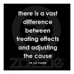 """""""There is a vast difference between treating effects and adjusting the cause"""" - Doctor D.D. Palmer Palmer Chiropractic, Chiropractic Humor, Benefits Of Chiropractic Care, Doctor Of Chiropractic, Chiropractic Office, Family Chiropractic, Spine Health, Health Quotes, Fitness Quotes"""