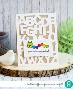 Card by Heather Hoffman. Reverse Confetti stamp set: Worm Wishes. Confetti Cuts: ABC Cover Panel. Friendship card. Teacher Appreciation card. Thank you card.