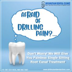 Afraid of drilling pain? we will give you single sitting Come at Dr. Bhutani Dental Clinic, having the best dental clinic in Delhi. Book An Appointment Call ☎️ - Deepak Bhutani Pratima Chetal Bhutani Root Canal Dentist, Implant Dentist, Affordable Dental, Root Canal Treatment, Dental Cosmetics, Teeth Braces, Best Dentist, Dental Care, Dentistry