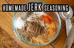 Homemade Jerk Seasoning- also has links to recipes for homemade taco seasoning, Italian seasoning, etc.