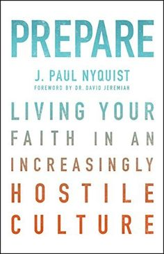 Prepare: Living Your Faith in an Increasingly Hostile Culture by J. Paul Nyquist et al., http://www.amazon.com/dp/0802412564/ref=cm_sw_r_pi_dp_lhoFvb0VD5GNW