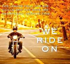 Looking forward to the 2014 Iron Adventure Run. Great Team is already meeting to plan another great motorcycling event open to all motorcycle enthusiasts. Funny Motorcycle, Motorcycle Quotes, Motorcycle Girls, Lady Biker, Biker Girl, Bike Humor, Harley Davidson Quotes, Riding Quotes, Biker Quotes