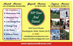 If you are looking for wonder class facilities for your desired destination in Himachal then HP Tour And Travel is the one stop solution for this.