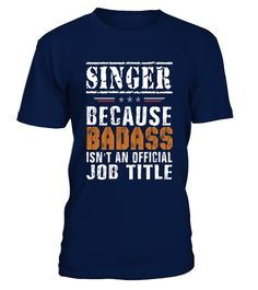 # SINGER Badass isn't Job Title .  SINGER Badass isn't Job Title - Job Design T shirt PREMIUM T-SHIRT WITH EXCLUSIVE DESIGN – NOT SELL IN STORE AND OTHER WEBSITEGauranteed safe and secure checkout via:PAYPAL | VISA | MASTERCARDGauranteed safe and secure checkout via: PAYPAL | VISA | MASTERCARD