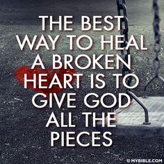 A collection of quotes and verses to soothe and heal your broken heart. Give God the pieces and never give up hope. Faith Quotes, Bible Quotes, Me Quotes, Bible Verses, Heartbreak Quotes, Healing Scriptures, Blessed Quotes, Crush Quotes, Wisdom Quotes