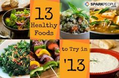 13 Healthy Foods to Try in 2013 via @SparkPeople