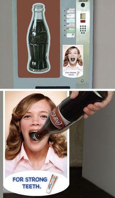 Strong Teeth. On a coke machine?