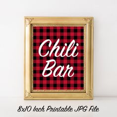 Chili Bar Party Sign 8x10 Printable Red and Black Buffalo Plaid Party Print, Lumberjack Plaid, Buffalo Check, Fall Party, Woodsy, Cabin by PaperCanoePrintables on Etsy https://www.etsy.com/listing/470342826/chili-bar-party-sign-8x10-printable-red