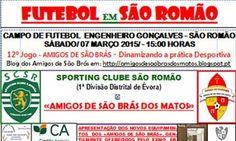 Futebol/Particular: SC São Romão recebe os homens da «Força de Vontade»