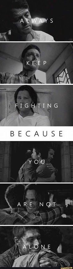Always Keep Fighting Because You Are Not Alone