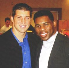 Tim Tebow and Herschel Walker. I am Inspired by Herschel's story of living/confronting a mental disorder, painful bullying growing up, and his openness to help and heal others. Fine mighty athlete with a tough mind!