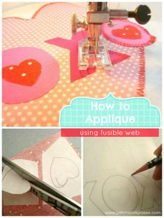 How to Applique using Fusible Web   Great tutorial on using it for projects   patchwork posse #applique #sewing
