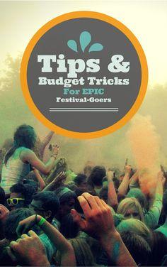 TIPS & Budget Tricks for Epic Festival Goers