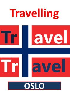 Travelling Travel in Oslo