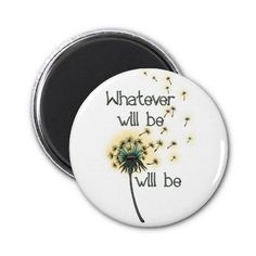 #Whatever Will Be Refrigerator #Magnets - Sold! on #Zazzle and off to Flemington, NJ!
